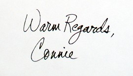 Warm Regards, Connie