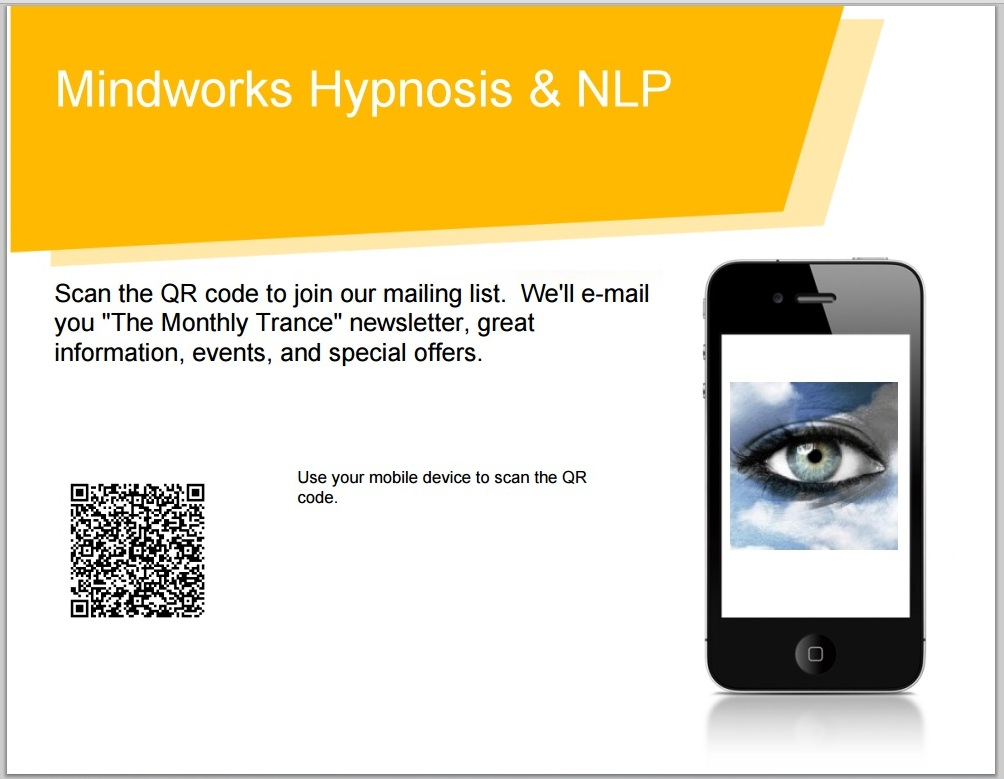 "Scan to Join ""The Monthly Trance"" Newsletter Mailing List for Mindworks Hypnosis & NLP."