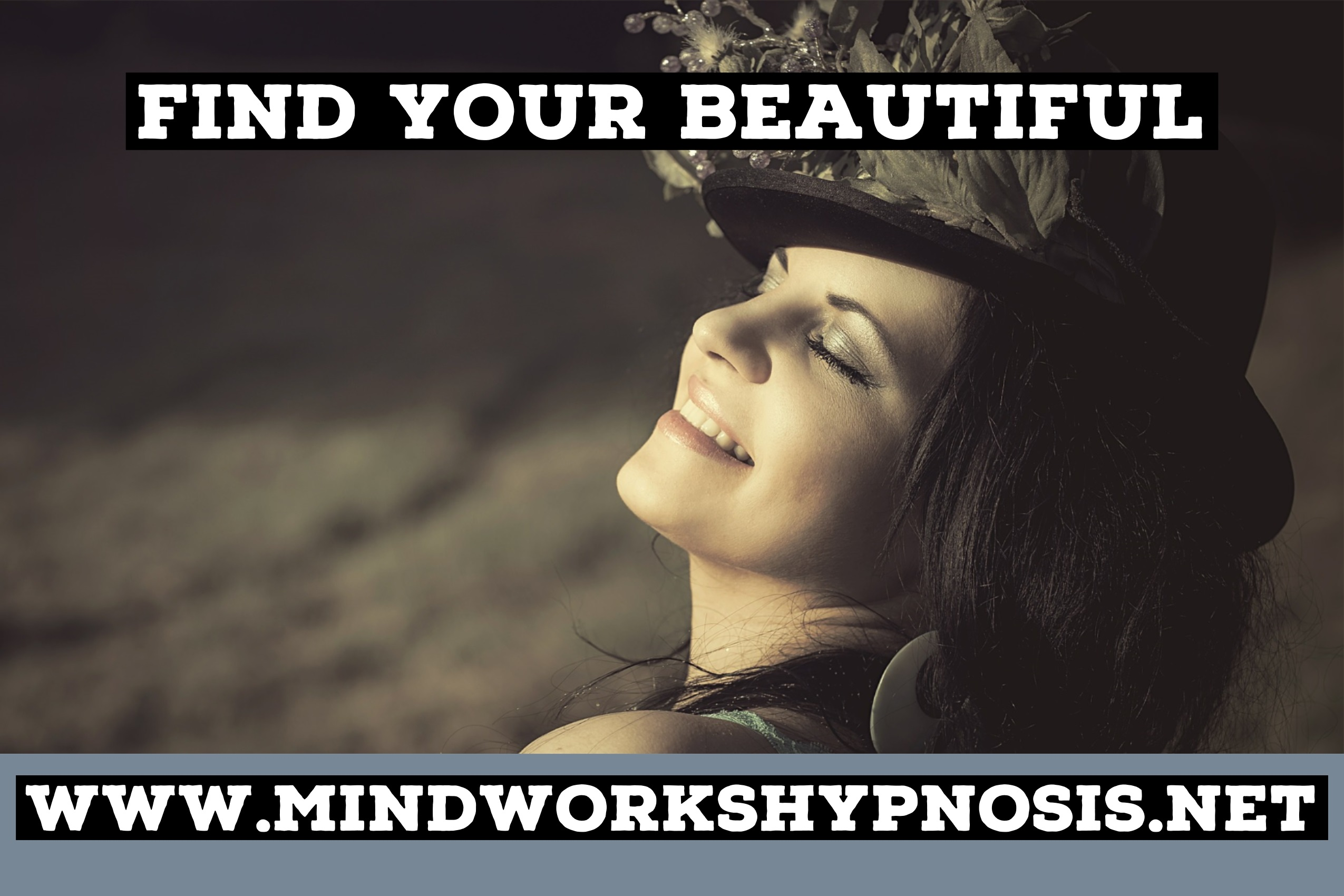 Find Your Beautiful with Mindworks Hypnosis & NLP