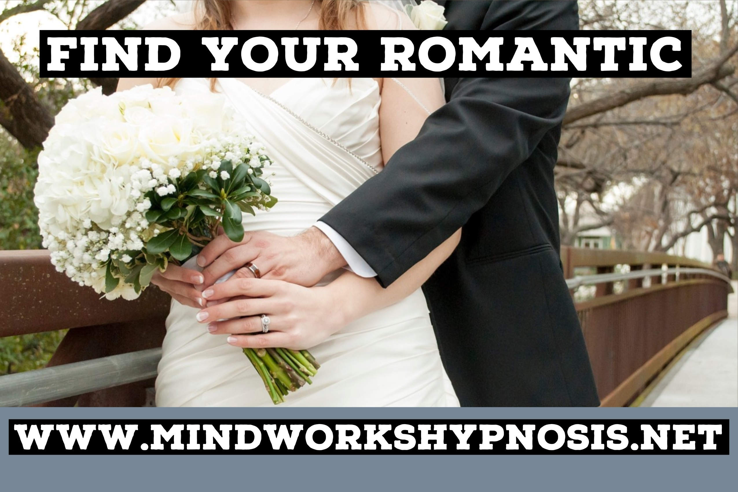 Find Your Romance and Intimacy Improvements with Mindworks Hypnosis & NLP - the good relationship specialists.