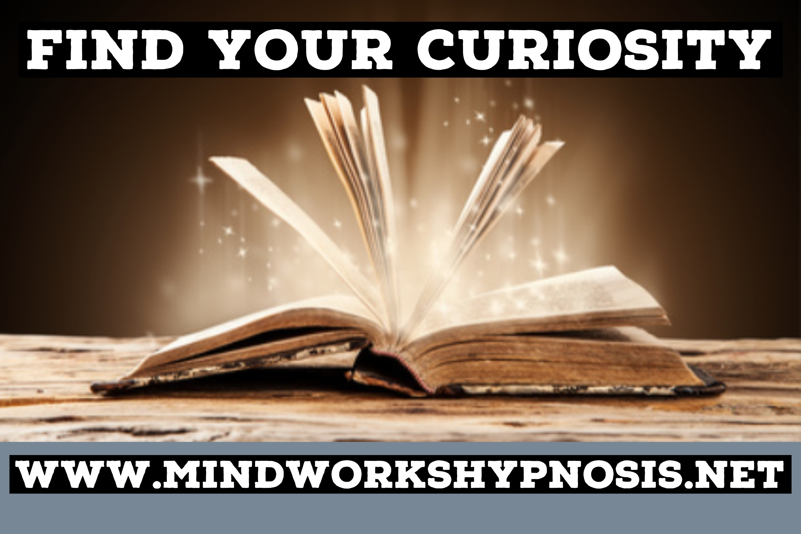 Find Your curiosity and best learning states of mind with Mindworks Hypnosis & NLP.