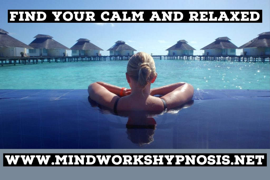 Find your calm and relaxed with skilled hypnotherapy.