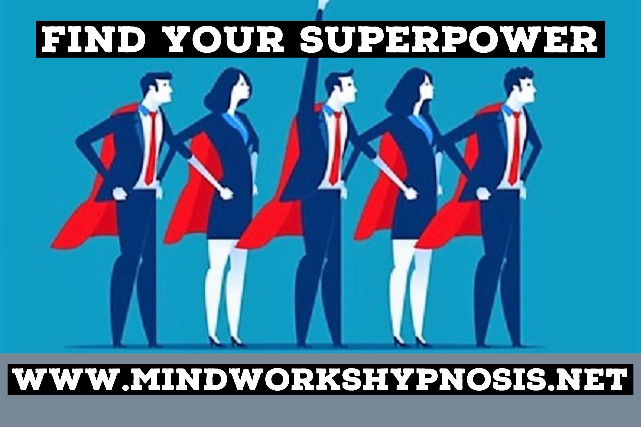 Find Your Superpower
