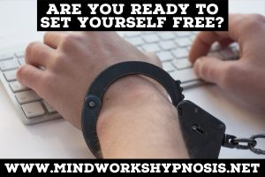 Are You Ready to Set Yourself Free www.mindworkshypnosis.net